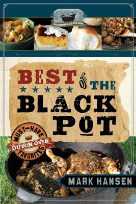 Best of the Black Pot By Hansen, Mark